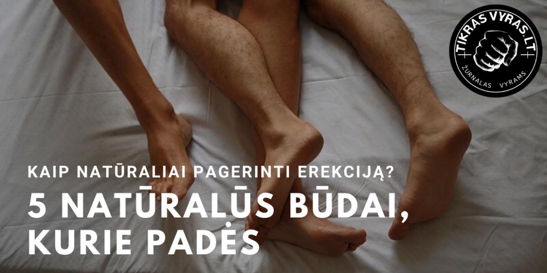 pratimai vyrų erekcijai padidinti kodėl į varpą įsiūta granulė
